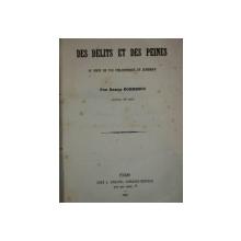 TRAITE COMPARATIF DES DELITS ET DES PEINES AY POINT DE VUE PHILOSOPHIQUE ER JURIDIQUE par BASILE BOERESCO   PARIS 1857
