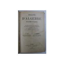TRAITE D ' ALGEBRE ELEMENTAIRE par N . COR et J. RIEMANN , 1898