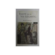 TRAITE DE LA VIE ELEGANTE par HONORE DE BALZAC