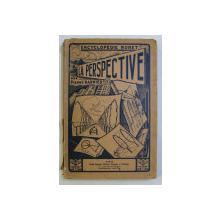 TRAITE DE  PERSPECTIVE  - APLIQUEE AU DESSIN par PIERRE GARNIER , 1934