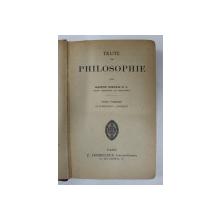 TRAITE DE PHILOSOPHIE par GASTON SORTAIS , TOME PREMIER - PSYCHOLOGIE - LOGIQUE , 1921