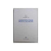 TRAITE ETABLISSSANT UNE CONSTITUTION POUR L ' EUROPE , 2003