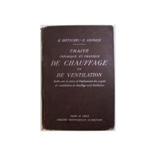 TRAITE THEORIQUE ET PRATIQUE DE CHAUFFAGE ET DE VENTLIATION  par H. RIETSCHEL et H. GROBER , 1932