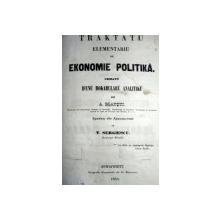 TRAKTATU ELEMENTARIU DE EKONOMIE POLITIKA…   - A. BLANQUI   - BUC. 1855