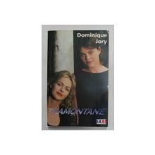 TRAMONTANE par DOMINIQUE JORY , roman , 1999