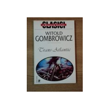 TRANS-ATLANTIC de WITOLD GOMBROWICZ  1999