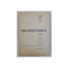 TRANSILVANIA  - REVISTA POLITICA SOCIAL - CULTURALA SI LITERARA  - SERIE NOUA , ANUL IX ( LXXXVI ) , NR. 7, 1980