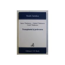 TRANSPLANTUL SI PRELEVAREA de IANCU TANASESCU , GABRIEL TANASESCU , CAMIL TANASESCU , 2008