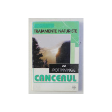 TRATAMENTE NATURISTE CE POT INVINGE CANCERUL , 2006
