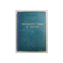 TRATAMENTUL TERMIC AL OTELULUI de A.P. GULEAEV , 1962