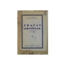 TRATAT DE ARMONIE 710 EXEMPLE , 150 TEME de AL. I . ZIRRA , Craiova 1928
