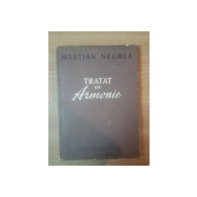 TRATAT DE ARMONIE de MARTIAN NEGREA  1958