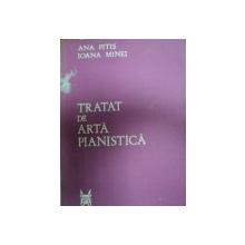 TRATAT DE ARTA PIANISTICA -ANA PITIS SI IOANA MINEI, BUC. 1982