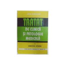 TRATAT DE CLINICA SI PATOLOGIE MEDICALA VOL. II  - RINICHI  -SINGE dse ION ILINESCU , 1993