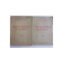TRATAT DE CONSTRUCTII DE CAI FERATE VOL. I - II de B.N. VEDENISOV , M. T. MITIUSIN , A. N. STAHANOV , 1949