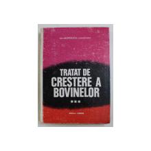 TRATAT DE CRESTERE A BOVINELOR de GHEORGHE GEORGESCU ...C. VELEA , VOLUMUL III , 1995