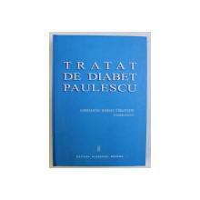 TRATAT DE DIABET PAULESCU de CONST. IONESCU TIRGOVISTE , 2004