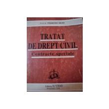 TRATAT DE DREPT CIVIL,CONTRACTE SPECIALE-FRANCISC DEAK,BUC.1996