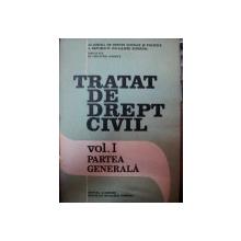 TRATAT DE DREPT CIVIL , VOL.I , PARTEA GENERALA , 1989