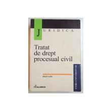 TRATAT DE DREPT PROCESUAL CIVIL de IOAN LES , 2001