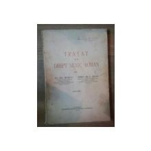 TRATAT DE DREPT SILVIC ROMAN de GH. NEDICI , CONST. GR. C. ZOTTA , 1935