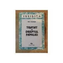 TRATAT DE DREPTUL FAMILIEI de ION P. FILIPESCU , 1995 * PREZINTA SUBLINIERI CU CREIONUL