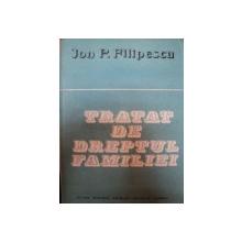 TRATAT DE DREPTUL FAMILIEI- JON P.FILIPESCU,BUC.1989