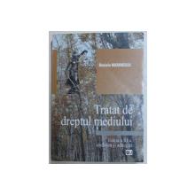 TRATAT DE DREPTUL MEDIULUI de DANIELA MARINESCU , 2008