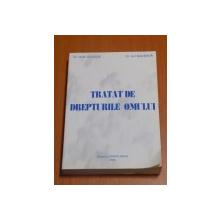 TRATAT DE DREPTURILE OMULUI de IONEL CLOSCA , ION SUCEAVA , 1995