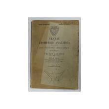 TRATAT DE GEOMETRIE ANALITICA de TRAIAN LALESCU , CAIETUL 3 - CUADRICELE , EDITIE INTERBELICA