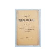 TRATAT DE MORALA CRESTINA de I. B. M. - IASI, 1900