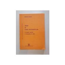 TRATAT DE TEORIA INSTRUMENTELOR , ACUSTICA MUZICALA , INSTRUMENTE DE SUFLAT de NICOLAE GASCA , 1988