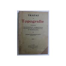 TRATAT DE TOPOGRAFIE de GEORGE STEFANESCU GUNA , 1909