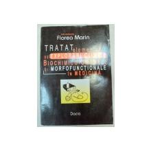 TRATAT ELEMENTAR DE EXPLORARI CLINICE,BIOCHIMICE-UMORALE SI MORFOFUNTIONALE IN MEDICINA de FLOREA MARIN  EDITIA  A 5-A REVIZUITA SI ADAUGITA  1998