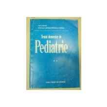 TRATAT ELEMENTAR DE PEDIATRIE-PAULA GRIGORESCU-SIDO VOL 2  1995