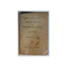 TRATAT PRACTIC DE POMOLOGIE de NIC. D. COJOCARU , 1906