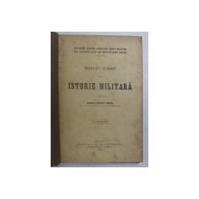 TRATAT SUMAR DE ISTORIE MILITARA intocmit de MAIORUL RENESCU VICTOR , 15 SEPTEMBRIE 1923