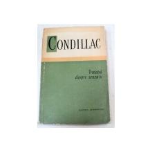 TRATATUL DESPRE SENZATII-CONDILLAC  1962
