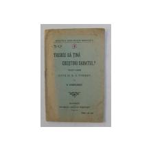 TREBUIE SA TINA CRESTINII SABATUL ? , traducere de D. CORNILESCU , 1920