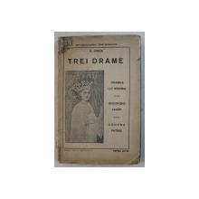 TREI DRAME de N. IORGA , 1924