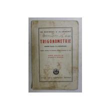 TRIGONOMETRIE PENTRU CLASA VI-A SECUNDARA de GH. DUMITRESCU si AL. ANDRONIC , 1942