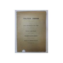TRILOGIA UMANA  - OPERA PANTONIMICA IN DUE TEMPI , testo di GHEO MILEFF , musica di FERNANDO SULPIZI , 1974