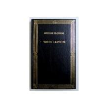 TROIS CONTES par GUSTAVE FLAUBERT , 1994