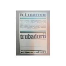 TRUBADURII-H.I. MARROU  BUCURESTI 1983