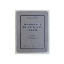 TULBURARILE DE RITM ALE INIMII ( CLINICA , ELECTROCARDIOGRAFIE , TRATAMENT ) de EMIL VICIU , 1942