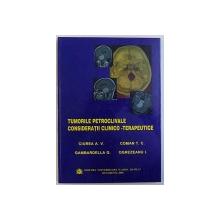 TUMORILE PETROCLIVALE  - CONSIDERATII CLINICO  - TERAPEUTICE de CIURE A. V. ... OGREZEANU I. , 2006