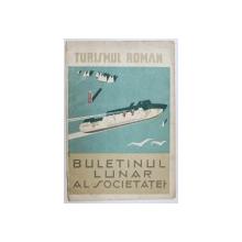 TURISMUL ROMAN  - BULETIN LUNAR , ANUL II , NR. 8 - 10 . AUGUST - OCTOMBRIE , 1930