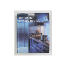 ULTIMATE KITCHEN DESIGN by PACO ASENSIO , 2006