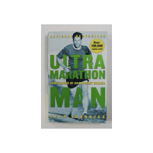 ULTRA MARATHON MAN - CONFESSIONS OF AN ALL - NIGHT RUNNER by DEAN KARNAZES , 2006