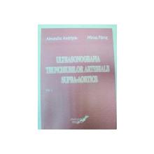 ULTRASONOGRAFIA TRUNCHIURILOR ARTERIALE SUPRAAORTICE-ALEXANDRU ANDRITOIU,MIRCEA PATRUT  VOL 1   2009